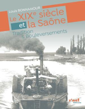 Le XIXe et la Saône